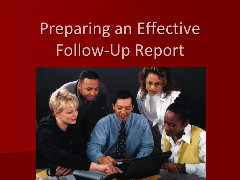 Preparing an Effective Follow-Up Report