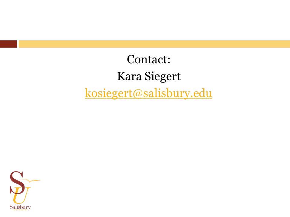 Contact: Kara Siegert kosiegert@salisbury.edu