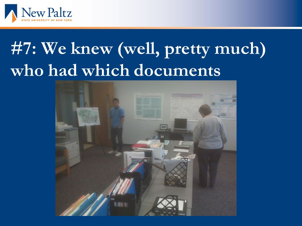 #7: We knew (well, pretty much) who had which documents
