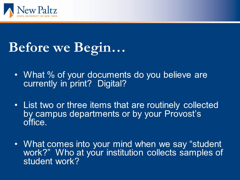 Before we Begin… What % of your documents do you believe are currently in print.