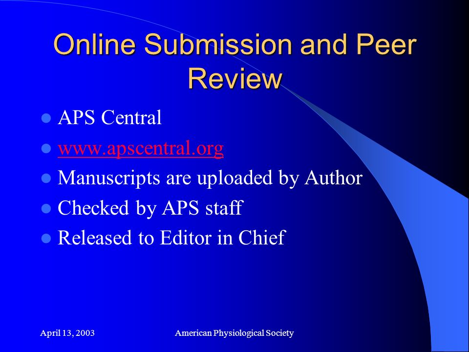 April 13, 2003American Physiological Society Online Peer Review, cont.