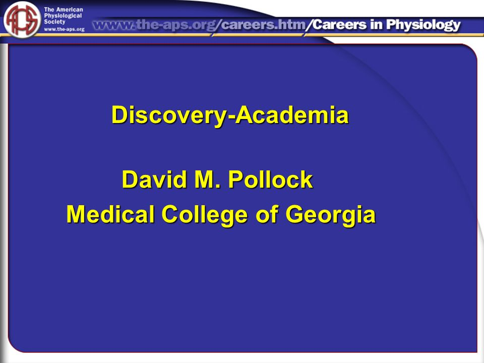 David M. Pollock Medical College of Georgia Discovery-Academia