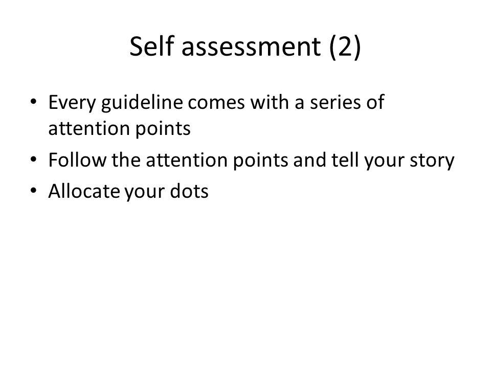 Road map September 2010 – Board fully assessed – Digital assessment tool ready – DSA granting tool ready June 2011 – 50 new assessments ready 2012 – Community takes over DSA