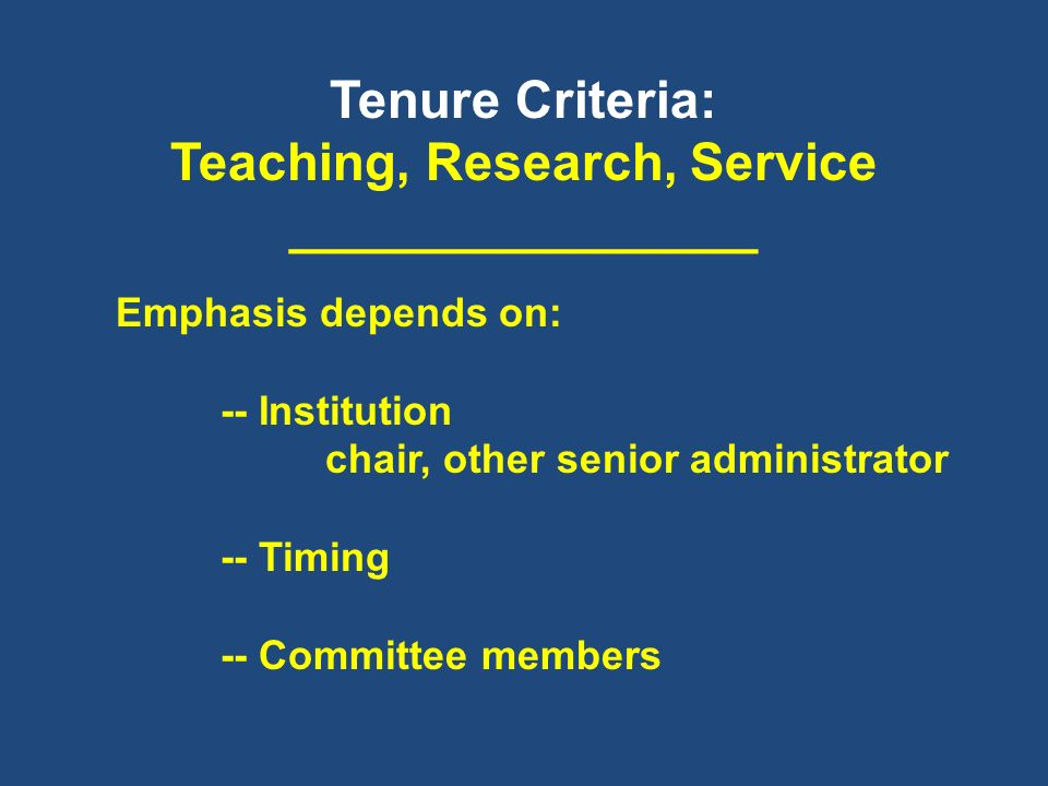 Monitor Your Own Progress Read/reread institution/department docs re tenure and promotion Read other literature on tenure and promotion (e.g., Professional Society, etc.) Periodic Reviews Importance: Interim report cards Keep your CV up-to-date and complete