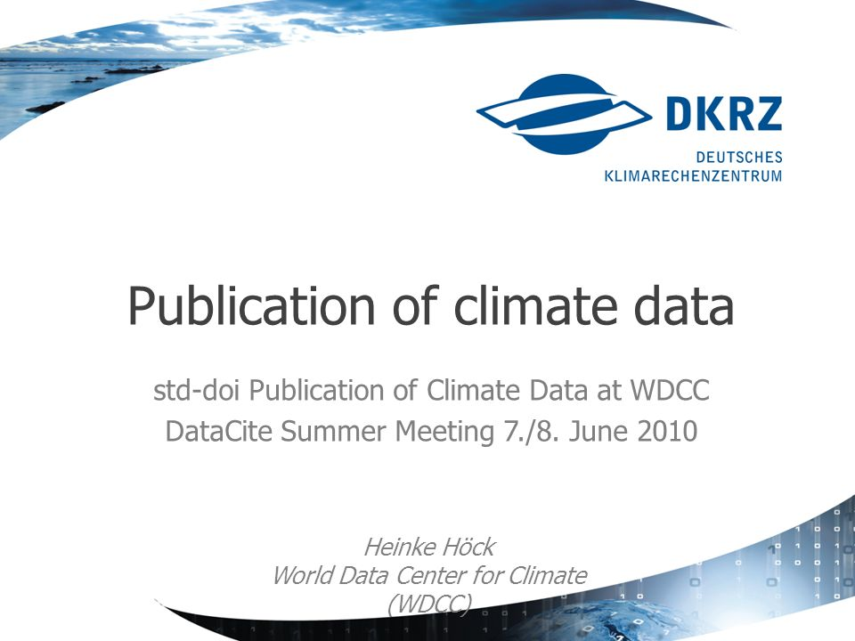 std-doi Publication of Climate Data at WDCC DataCite Summer Meeting 7./8.