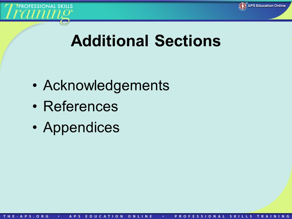 Additional Sections Acknowledgements References Appendices