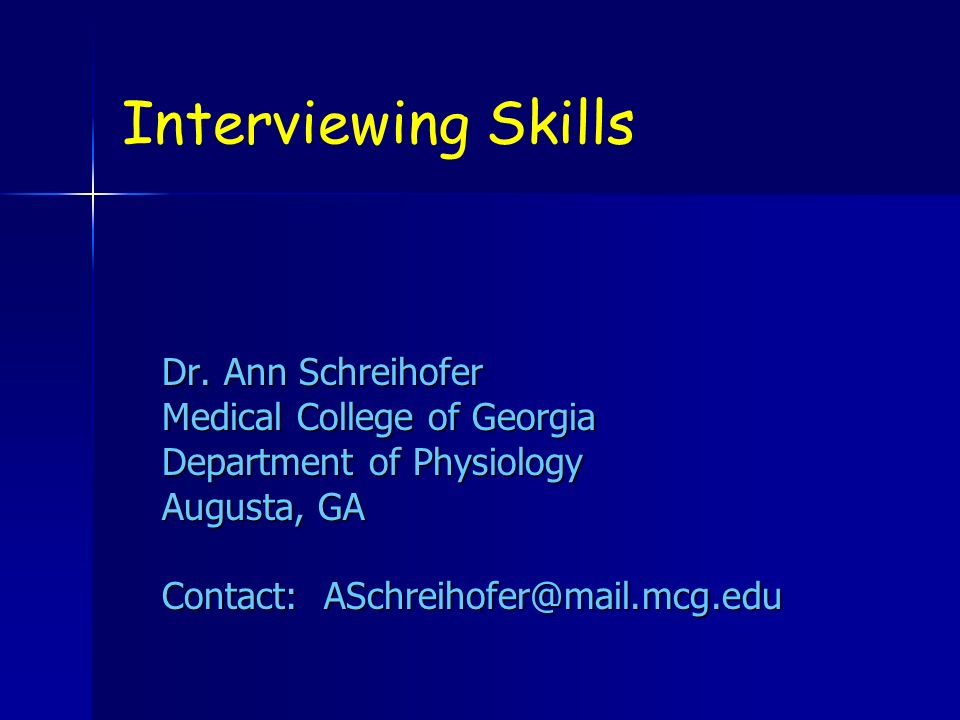 Interviewing Skills Dr.