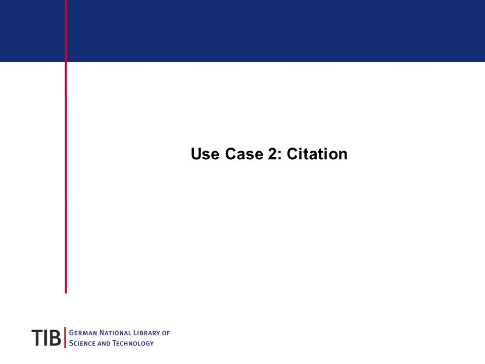 Use Case 2: Citation