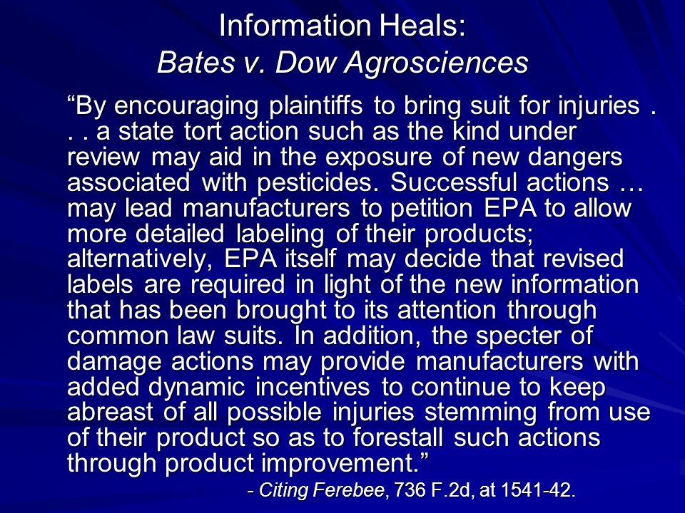 Information Heals: Bates v.