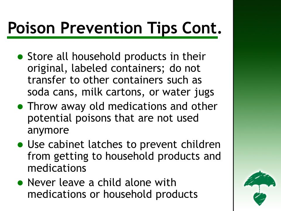 Poison Prevention Tips Contd Poison Prevention Tips Cont.
