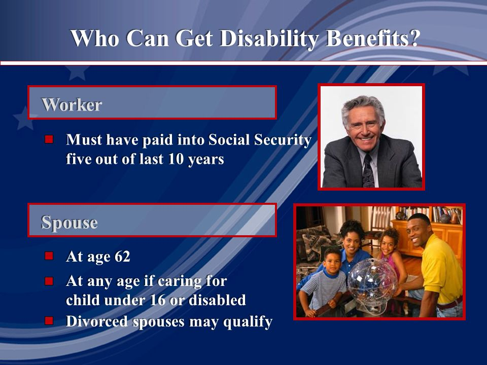 Who Can Get Disability Benefits.