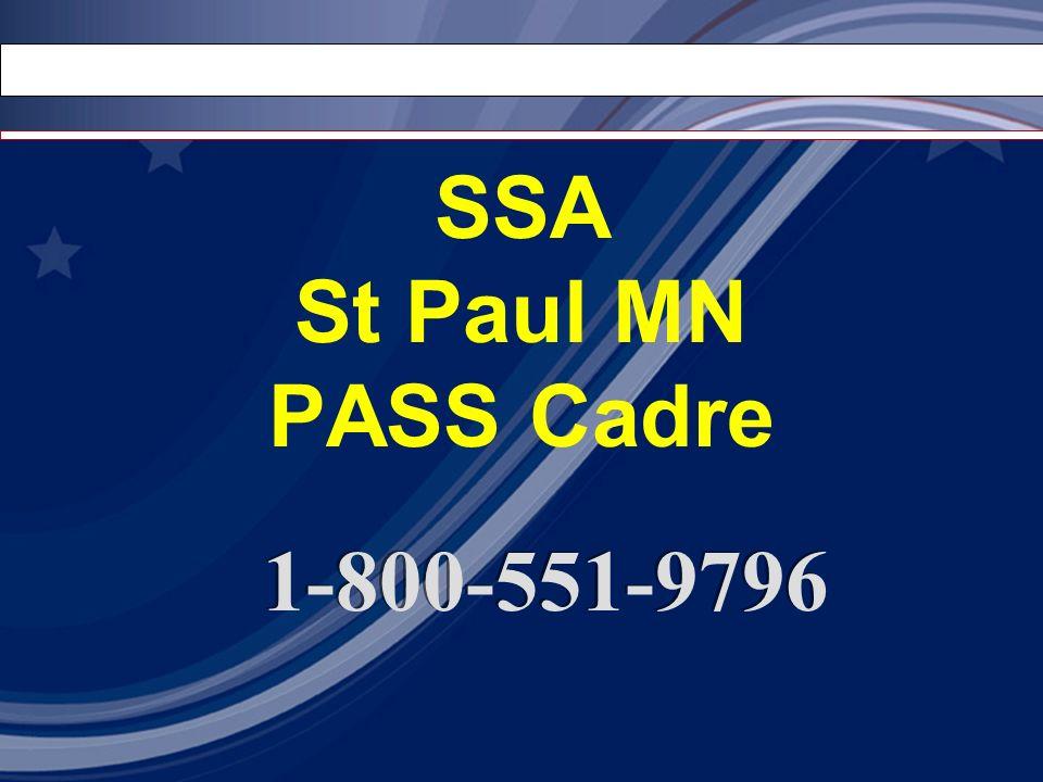 SSA St Paul MN PASS Cadre 1-800-551-9796