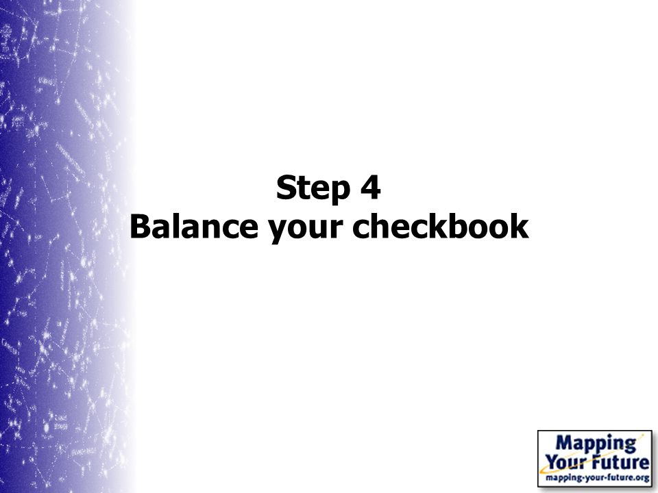 Step 4 Balance your checkbook