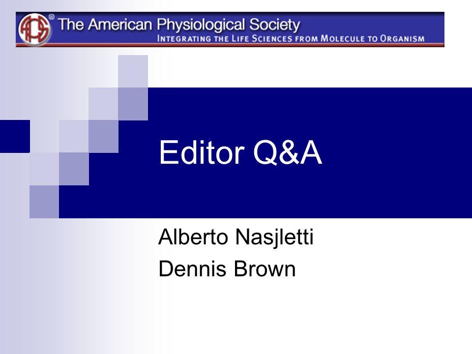 Editor Q&A Alberto Nasjletti Dennis Brown