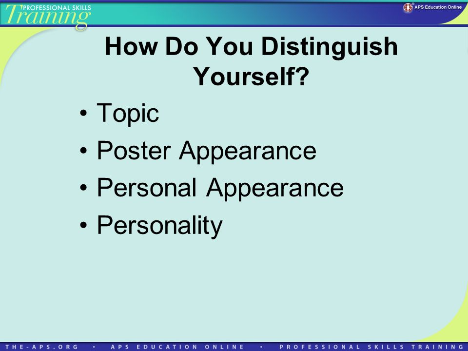 How Do You Distinguish Yourself? Topic Poster Appearance Personal Appearance Personality