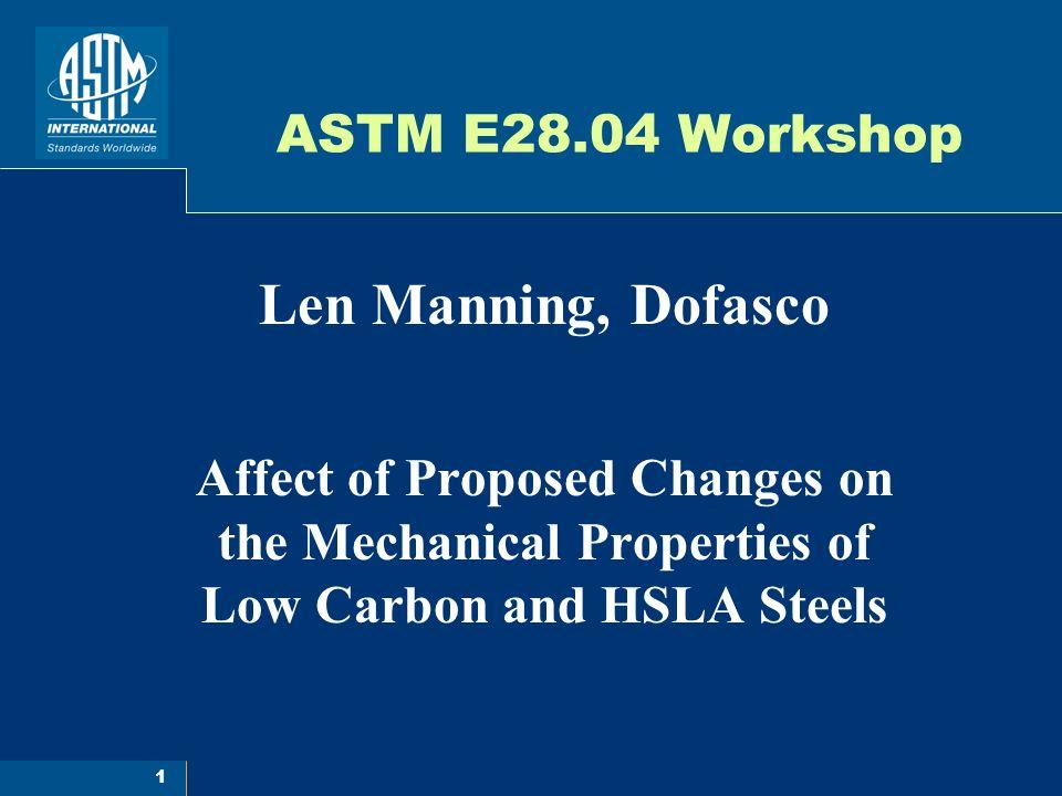 2 Dofasco - Study Set Up Materials Used - Low C steel - 0.02 C, 0.30 Mn, 30ksi Yield - HSLA steel – 0.06 C, 0.65 Mn, 0.02 Cb, 50 ksi Yield Sample Prep – all tensile coupons of each material cut from one sample sheet.