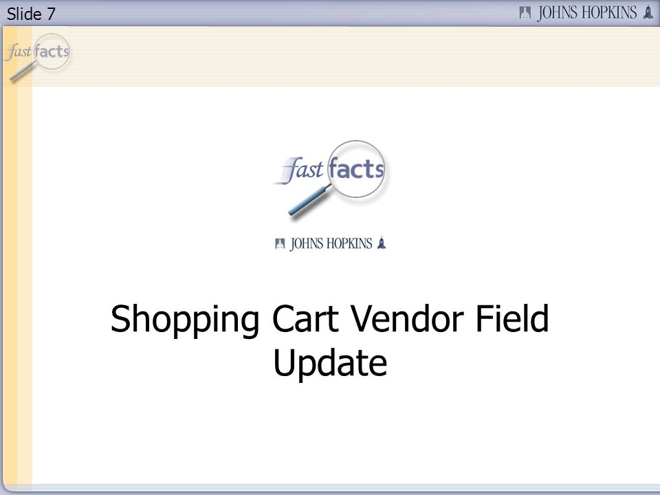Slide 7 Shopping Cart Vendor Field Update