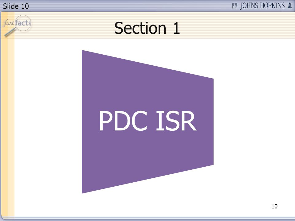 Slide 10 Section 1 10 PDC ISR