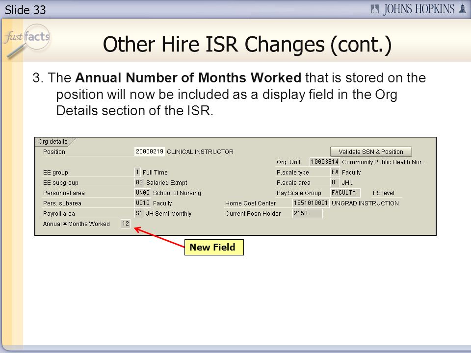 Slide 33 Other Hire ISR Changes (cont.) 3.