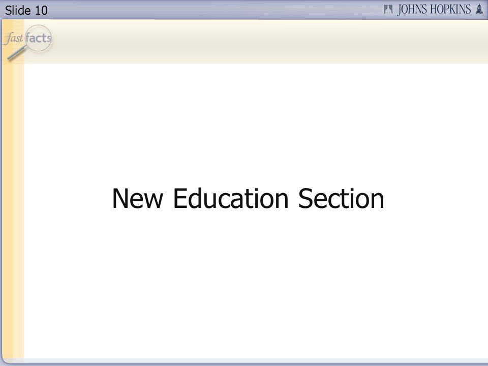 Slide 10 New Education Section