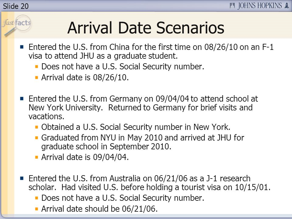 Slide 20 Arrival Date Scenarios Entered the U.S.