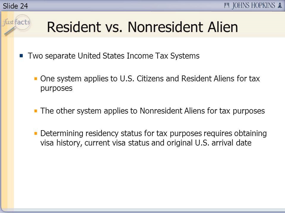 Slide 24 Resident vs.