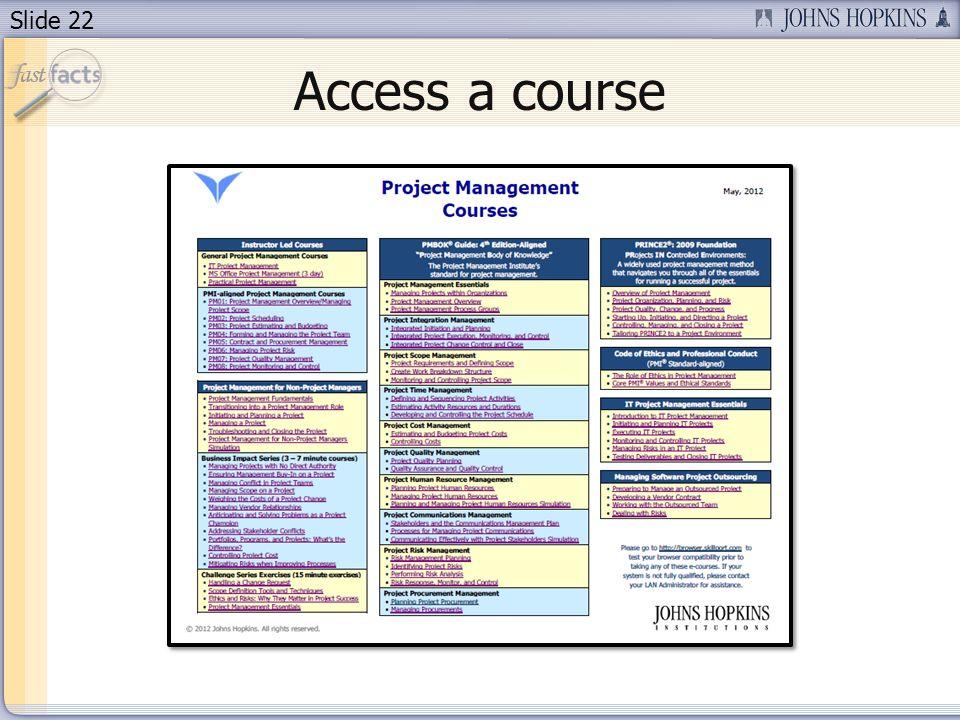 Slide 22 Access a course