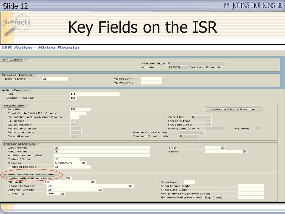Slide 12 Key Fields on the ISR