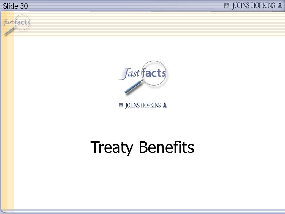 Slide 30 Treaty Benefits