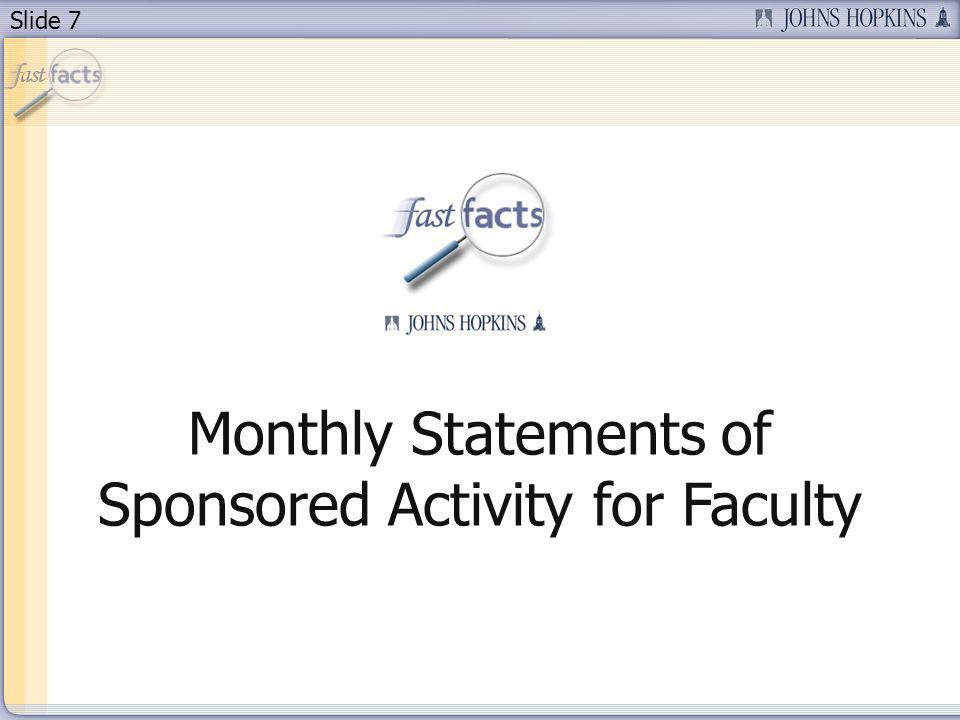 Slide 7 Monthly Statements of Sponsored Activity for Faculty