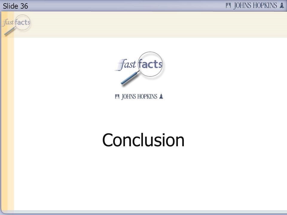 Slide 36 Conclusion
