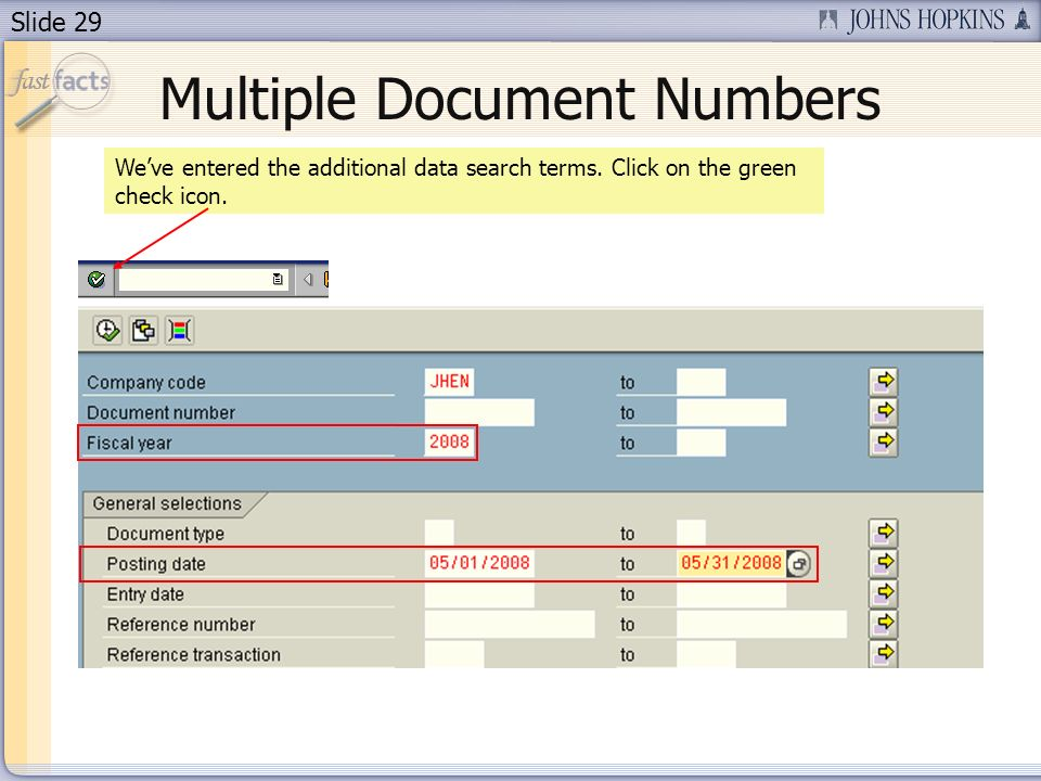 Slide 29 Weve entered the additional data search terms.