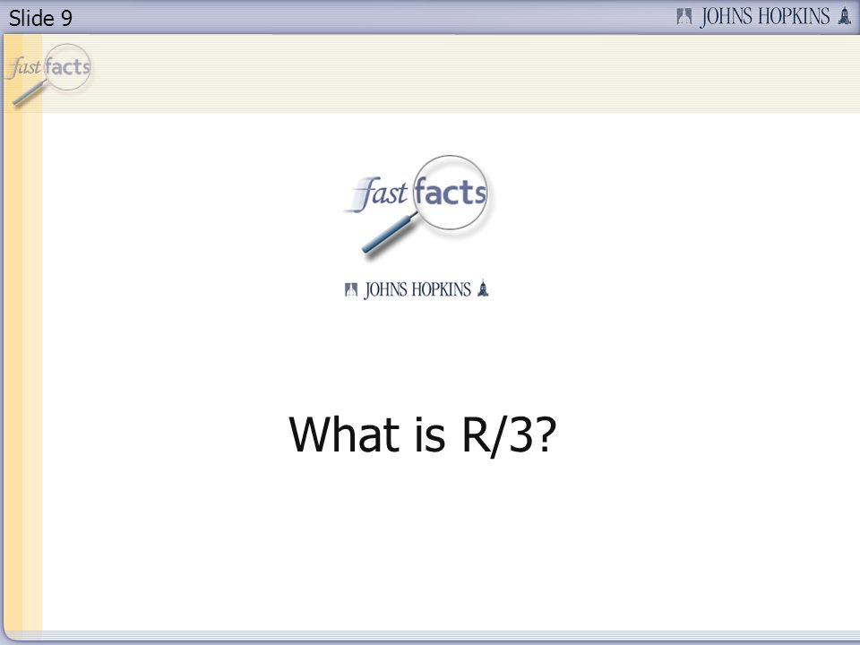 Slide 9 What is R/3