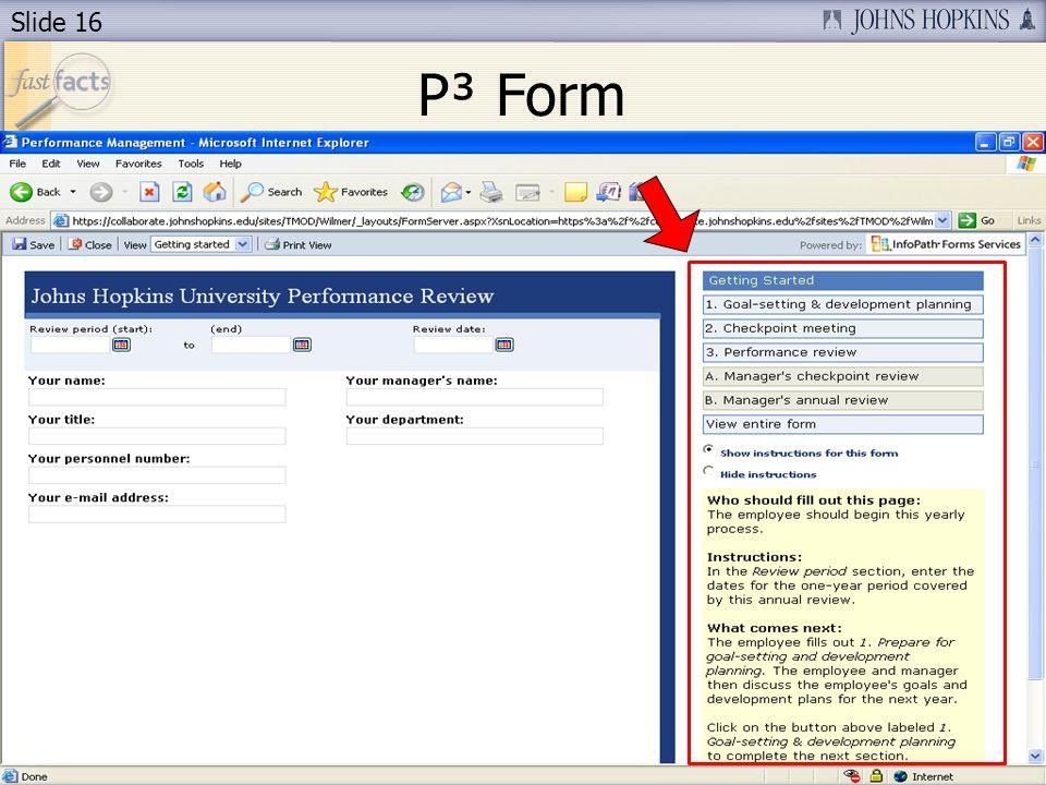 Slide 16 P³ Form