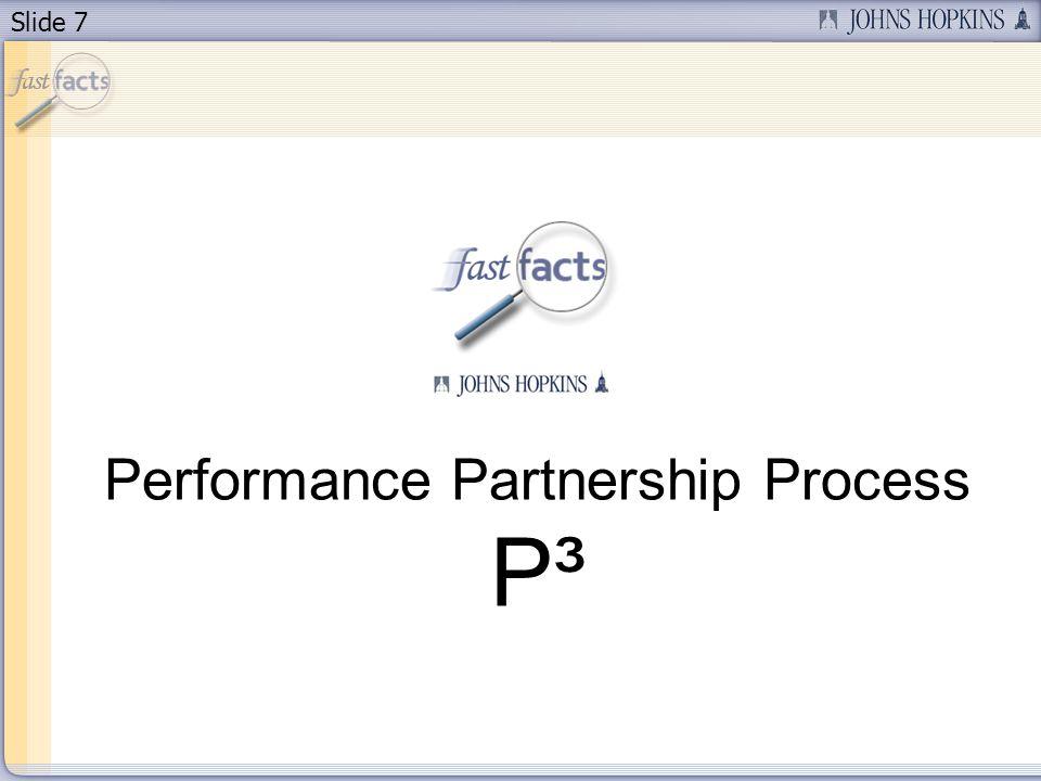 Slide 7 Performance Partnership Process P³