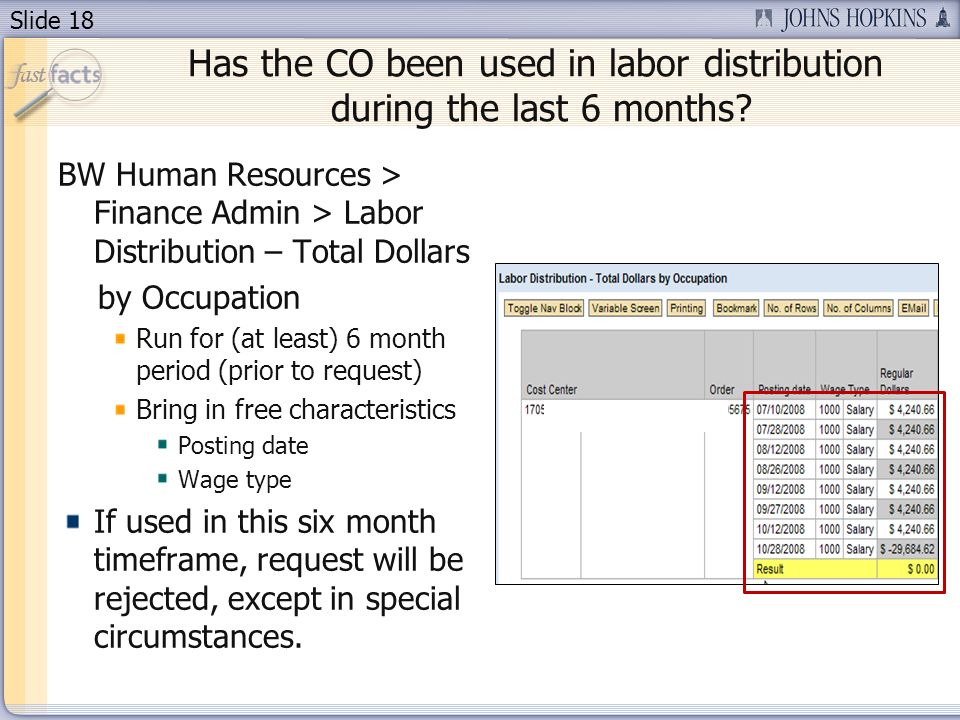 Slide 18 Has the CO been used in labor distribution during the last 6 months.