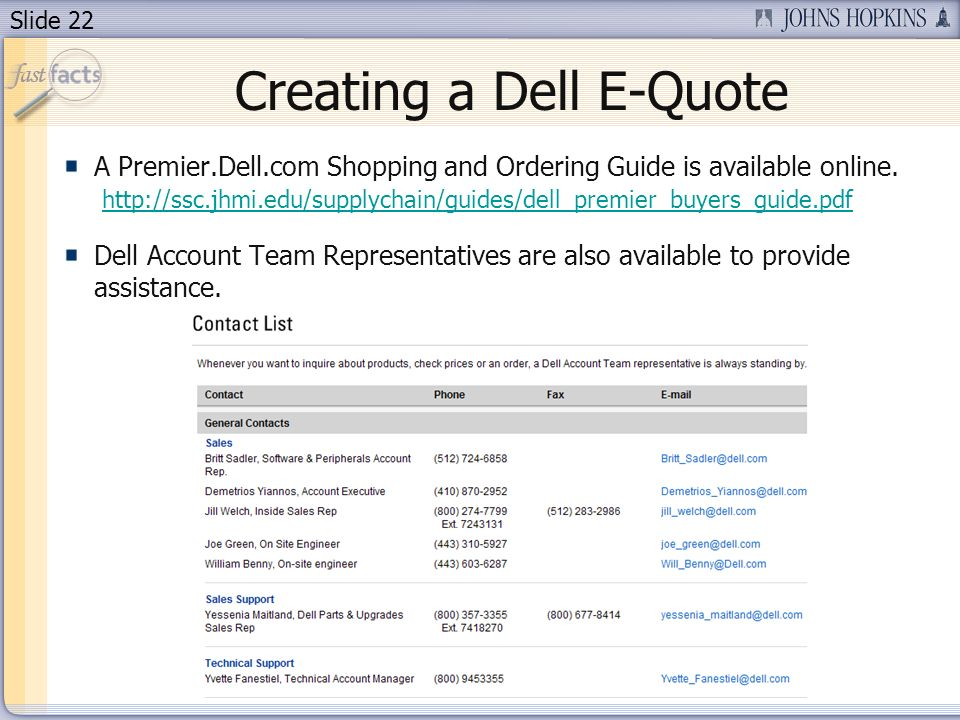 Slide 22 Creating a Dell E-Quote A Premier.Dell.com Shopping and Ordering Guide is available online.