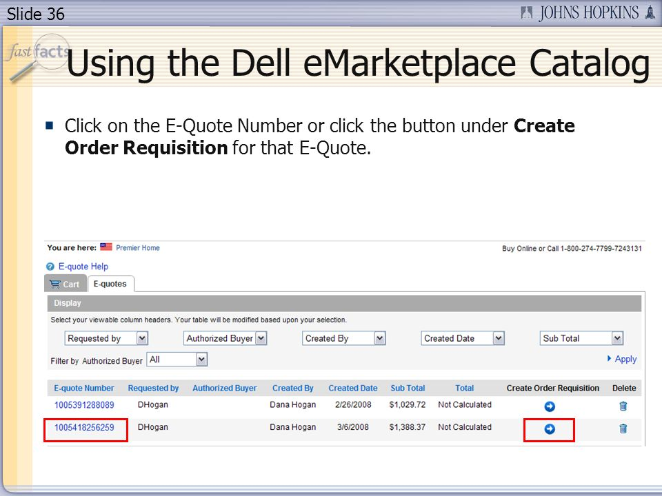 Slide 36 Click on the E-Quote Number or click the button under Create Order Requisition for that E-Quote.