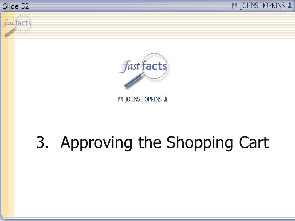 Slide 52 3.Approving the Shopping Cart
