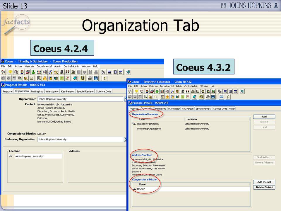 Slide 13 Organization Tab Coeus 4.2.4 Coeus 4.3.2