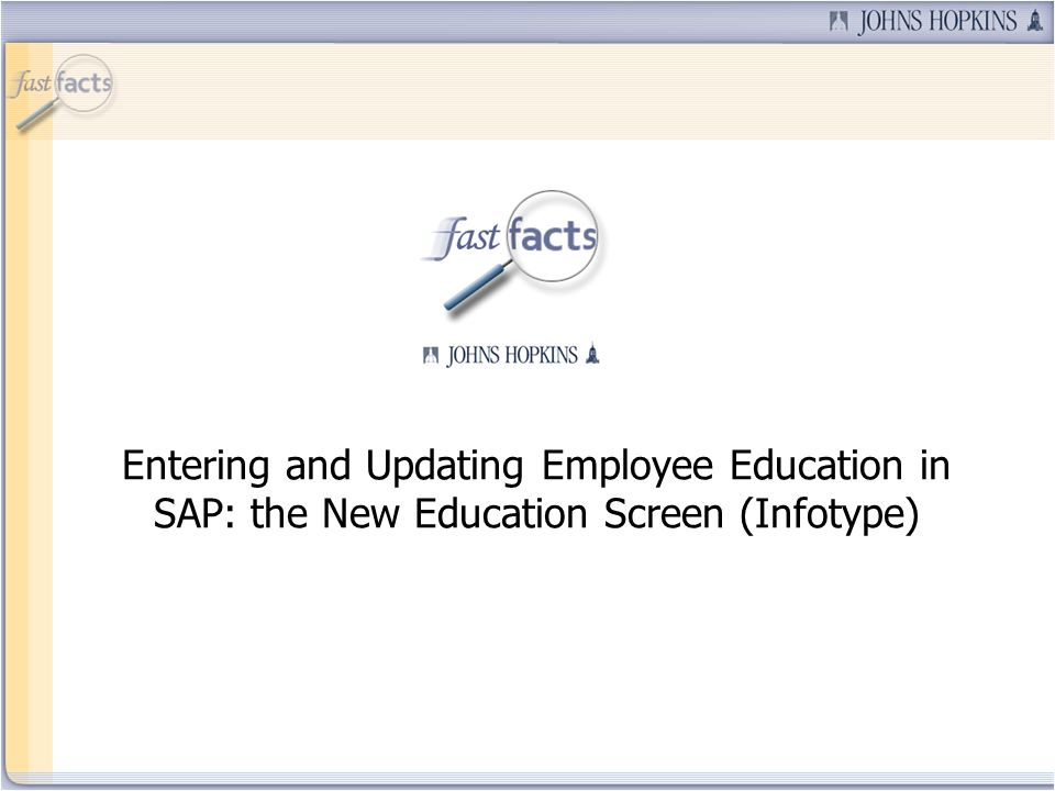 Entering and Updating Employee Education in SAP: the New Education Screen (Infotype)