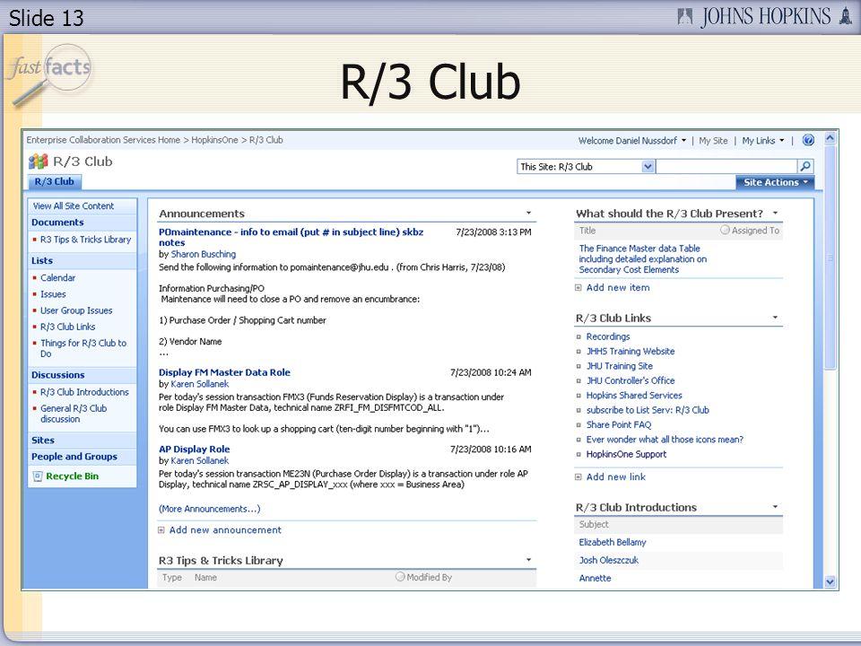 Slide 13 R/3 Club
