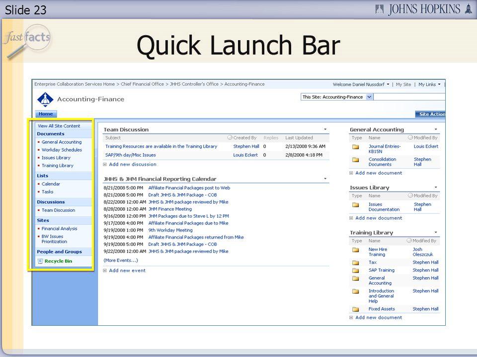 Slide 23 Quick Launch Bar