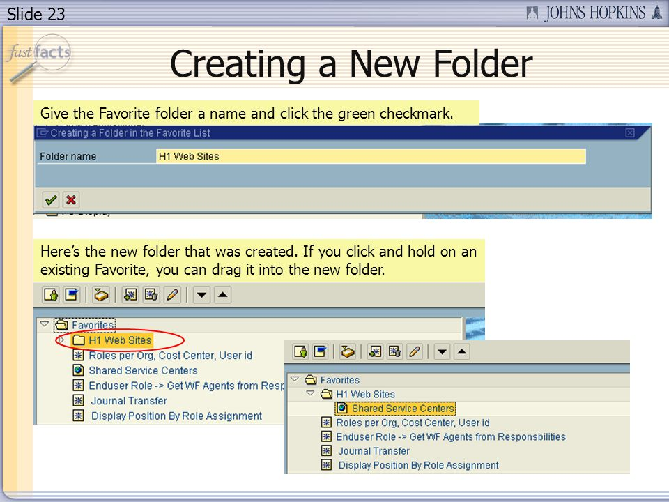 Slide 23 Give the Favorite folder a name and click the green checkmark.