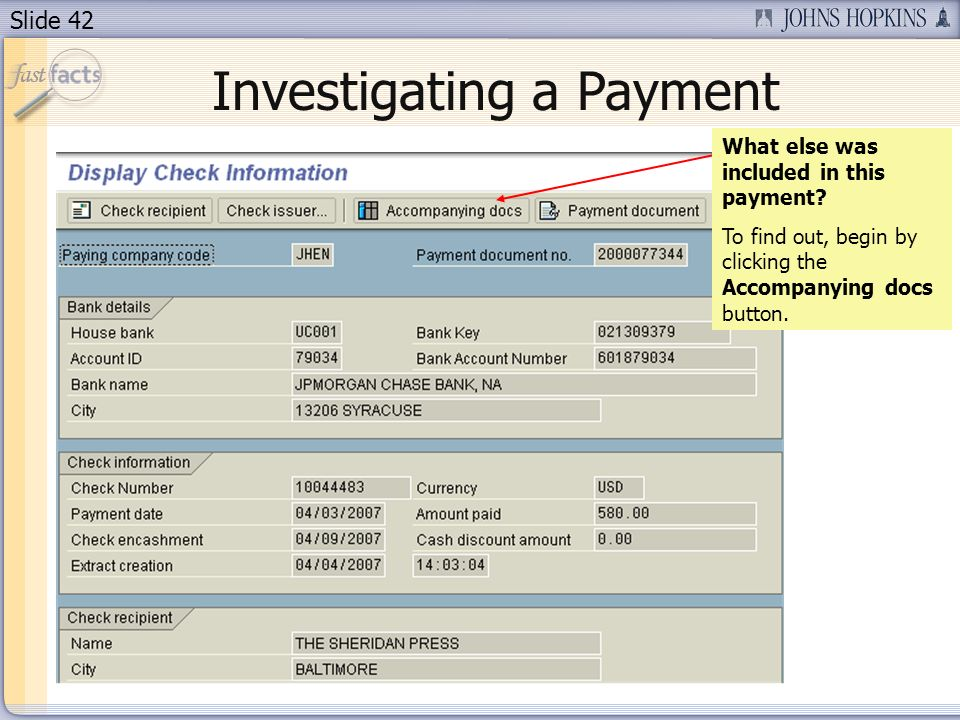 Slide 42 Investigating a Payment What else was included in this payment.