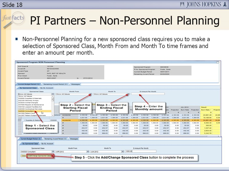 Slide 18 Non-Personnel Planning for a new sponsored class requires you to make a selection of Sponsored Class, Month From and Month To time frames and