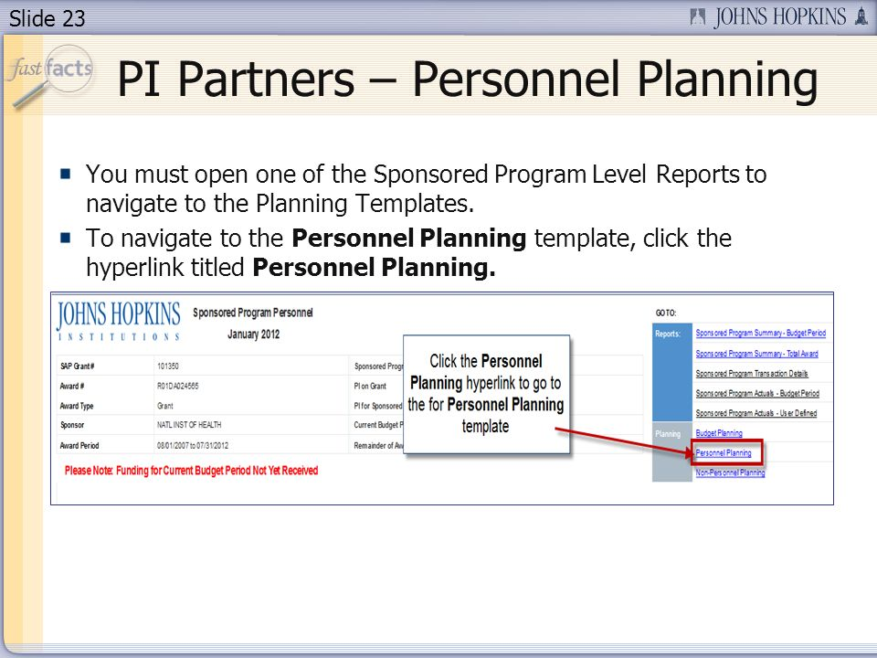 Slide 23 You must open one of the Sponsored Program Level Reports to navigate to the Planning Templates.