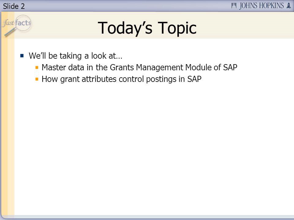 Slide 13 General Data Tab
