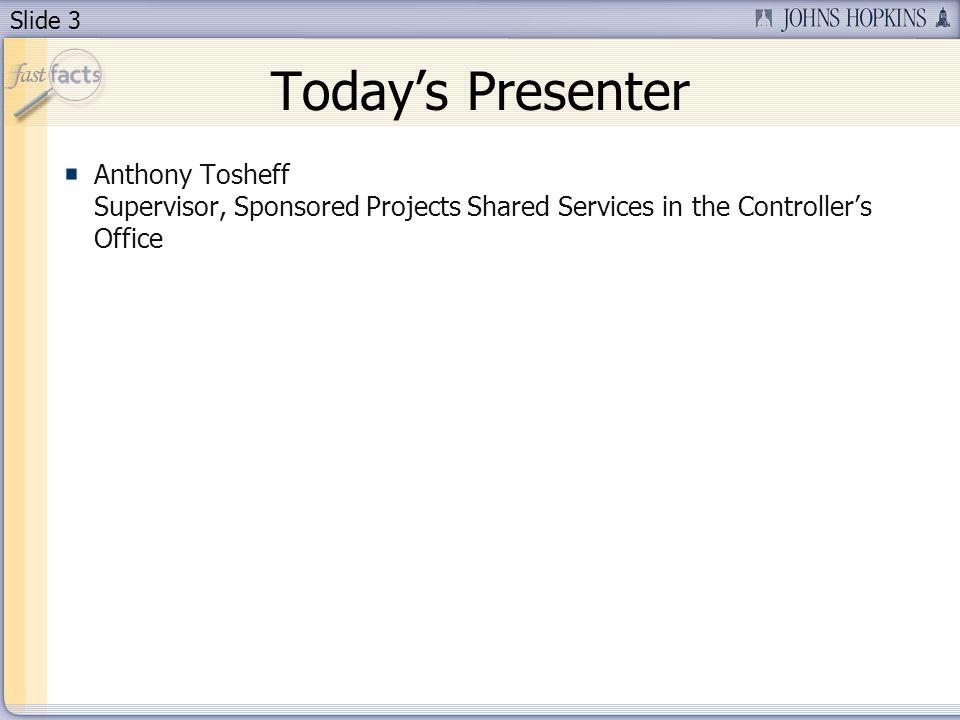 Slide 4 Session Segments Presentation Anthony will address understanding grants master data.