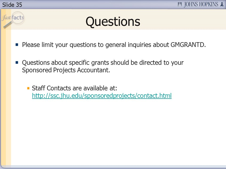 Slide 35 Questions Please limit your questions to general inquiries about GMGRANTD.